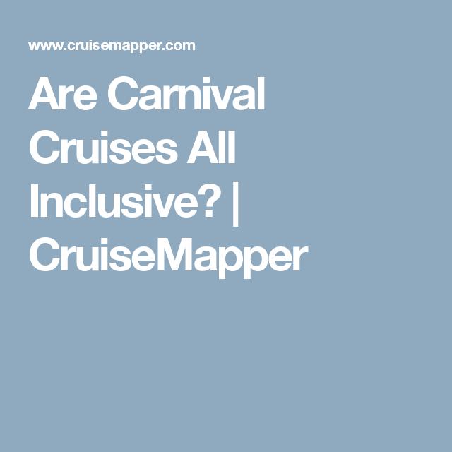 Are Carnival Cruises All Inclusive