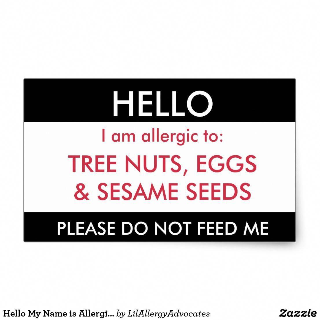 Hello My Name Is Allergic To Kids Custom Allergy Rectangular Sticker Foodallergysignsandsymptoms