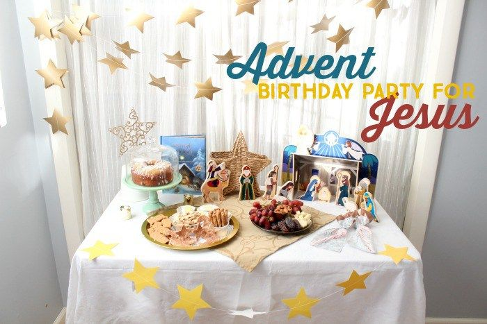 Everything You Need To Throw An Epic Birthday Party For Jesus