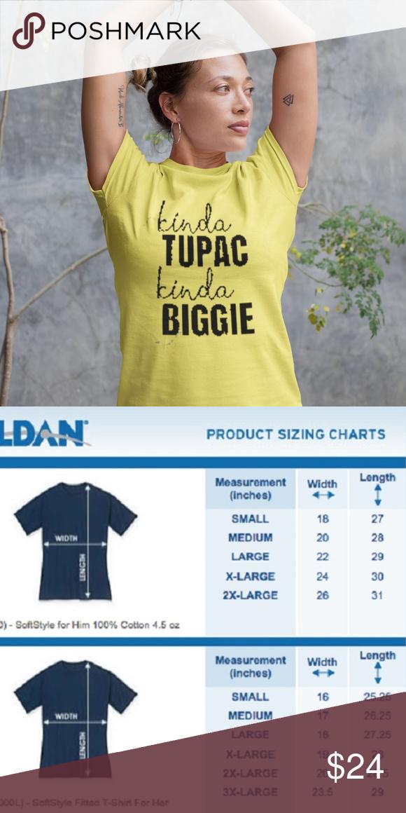 e7a60f682 Kinda Tupac Kinda Biggie T-Shirt Preshrunk Unisex or Ladies Tee... Unisex