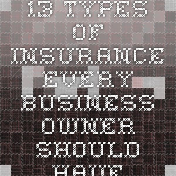 13 Types Of Insurance A Small Business Owner Should Have Life