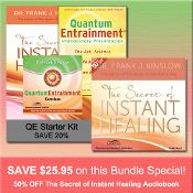 MAY 2014 SPECIAL: QE Starter Kit (20% OFF) + The Secret of Instant Healing Audiobook (50% OFF) http://www.shop.qeprocess.com/QE-Starter-Kit-with-Secret-of-Instant-Healing-Audiobook-50-of-QE-SPEC-5-14.htm