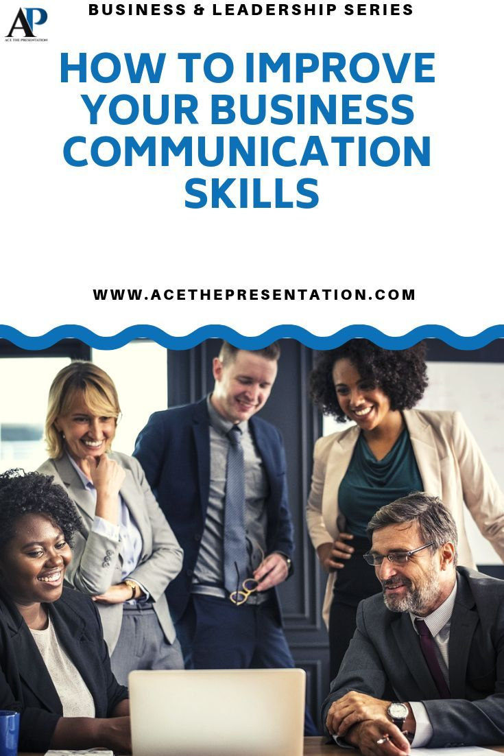 How To Become​ Better At Business Communication  5 Essential Tips is part of Business communication, Communication skills, Effective communication skills, Business communication skills, Business skills, Business leadership - Business communication skills are quite valuable nowadays, Here we share some tips on how to polish these skills to grow your career, your business, and inspire