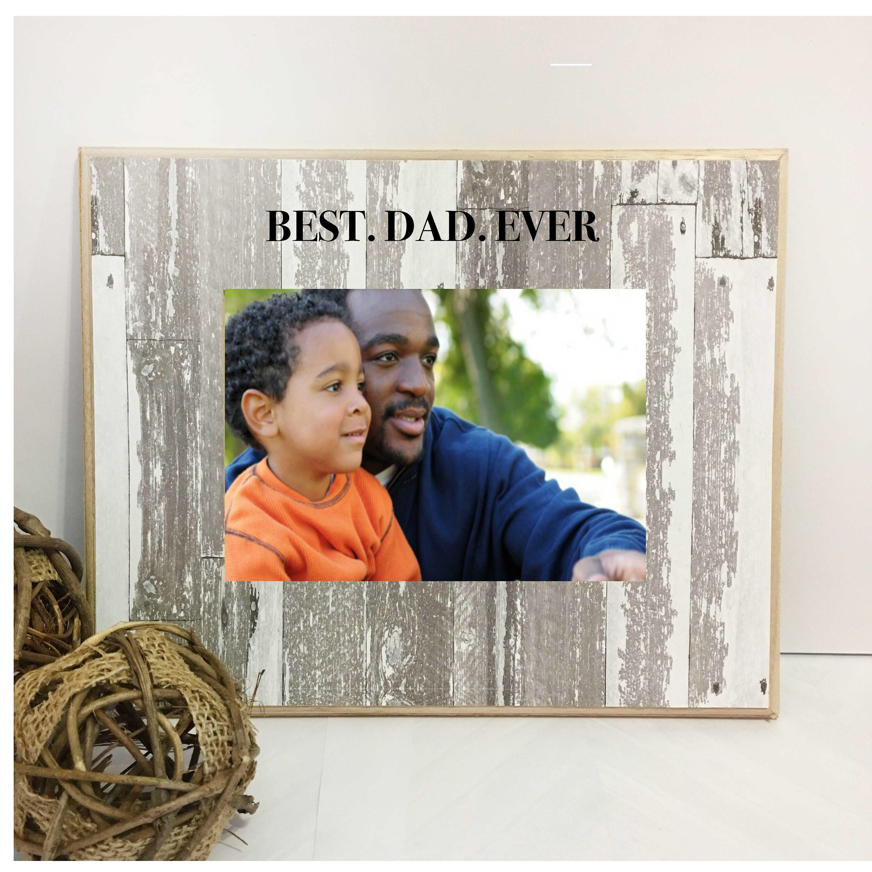 Ships Quick-On sale-BEST DAD EVER-gift for dad,dad Picture Frame ...