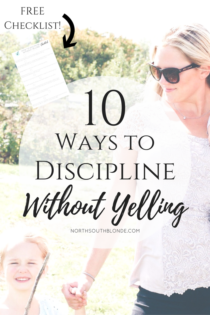 10 Ways to Discipline Your Kids Without Yelling + Free Checklist #parenting