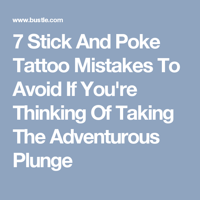 7 Design Mistakes To Avoid In Your Hall: What To Avoid When Getting A Stick & Poke