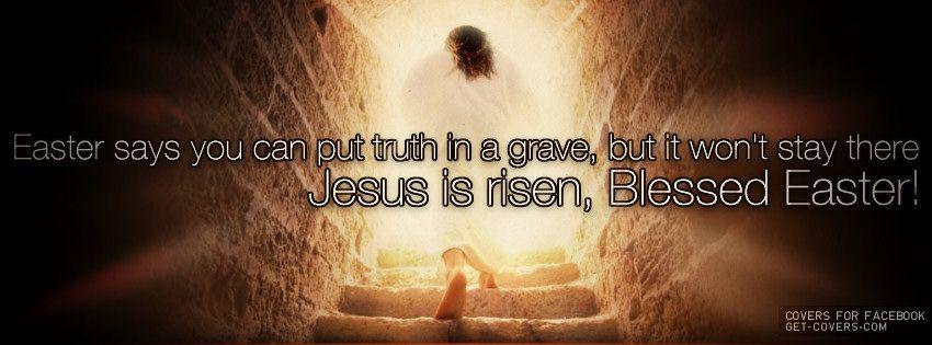 Jesus Is Risen Blessed Easter Jesus Is Risen Facebook Cover Jesus