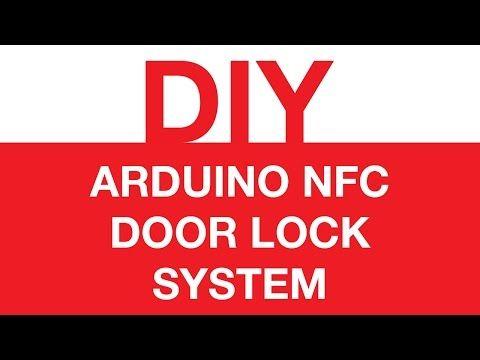 Diy Arduino Nfc Door Lock System Derbsellicon Door Lock System Arduino Door Locks
