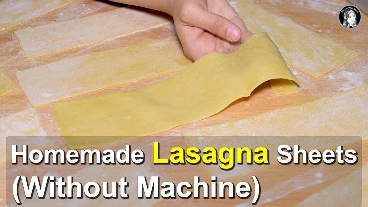 Homemade Lasagna Sheets Without Pasta Machine How To Make Lasagna Homemade Lasagna How To Make Lasagna Easy Lasagna