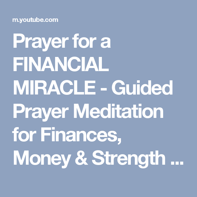 Prayer for a FINANCIAL MIRACLE - Guided Prayer Meditation