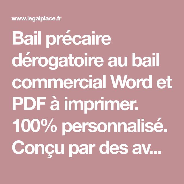 Bail Precaire Derogatoire Au Bail Commercial Word Et Pdf A Imprimer 100 Personnalise Concu Par Des Avocats Sp Bail Commercial A Imprimer Contrat De Location