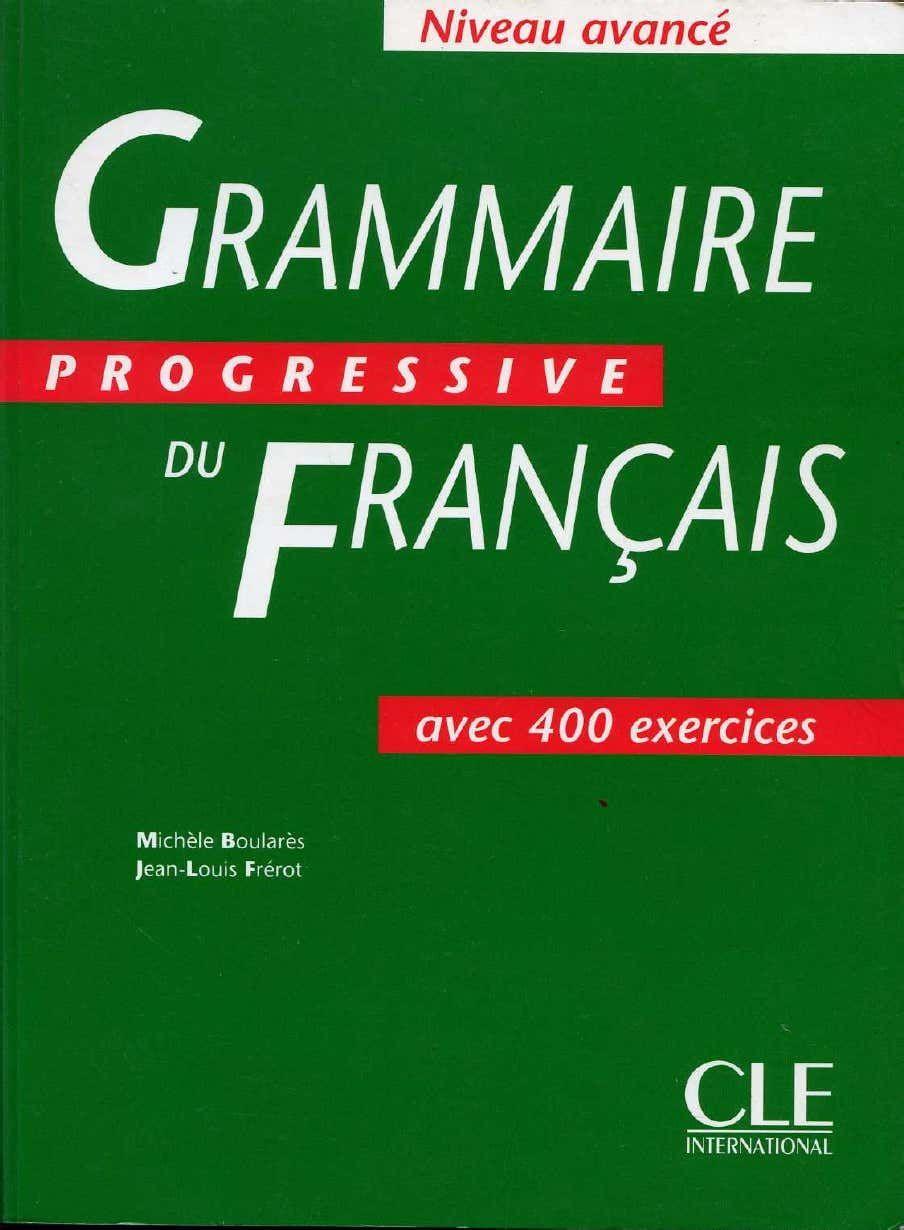 Grammaire Progressive Du Francais Avance Grammaire Progressive Du Francais Grammaire Francaise Pdf Grammaire