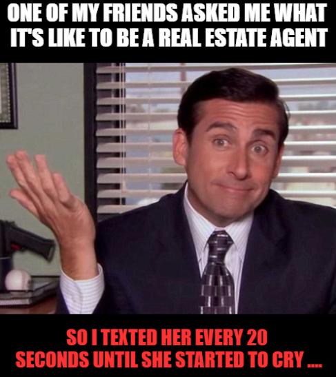 So True Real Estate Fun Real Estate Quotes Real Estate Memes