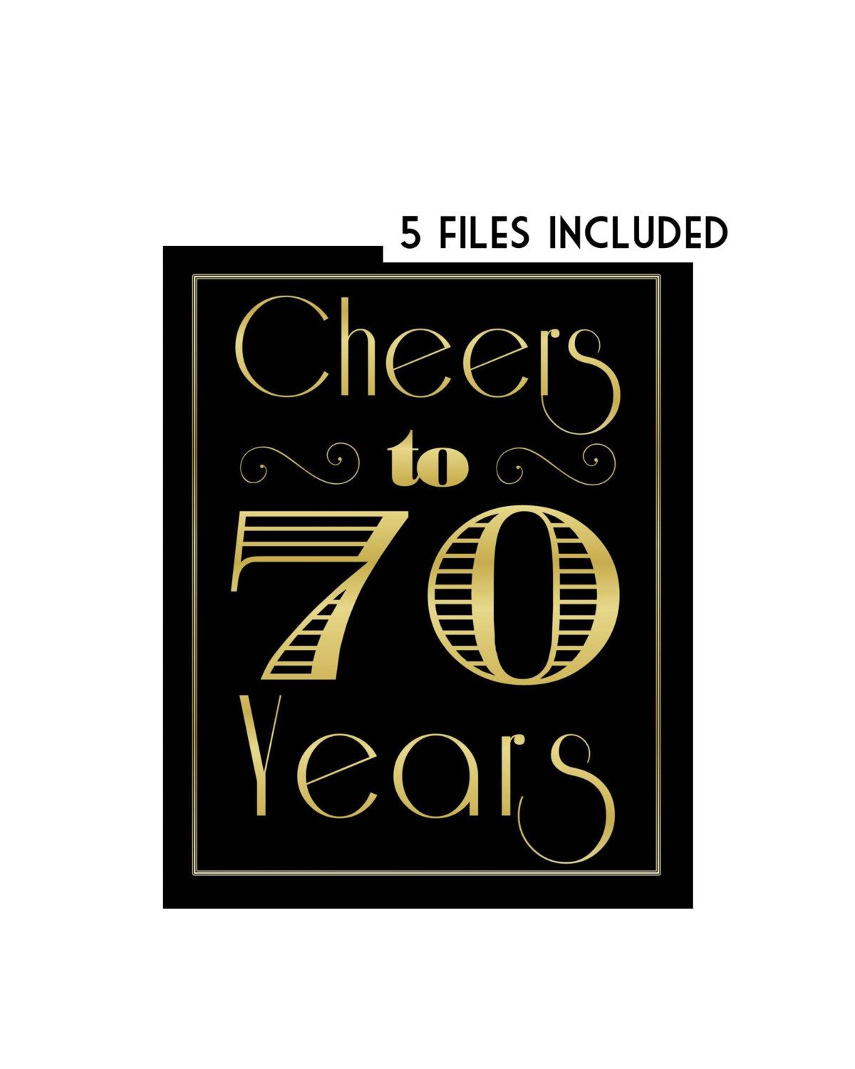 Cheers To 70 Years Printables