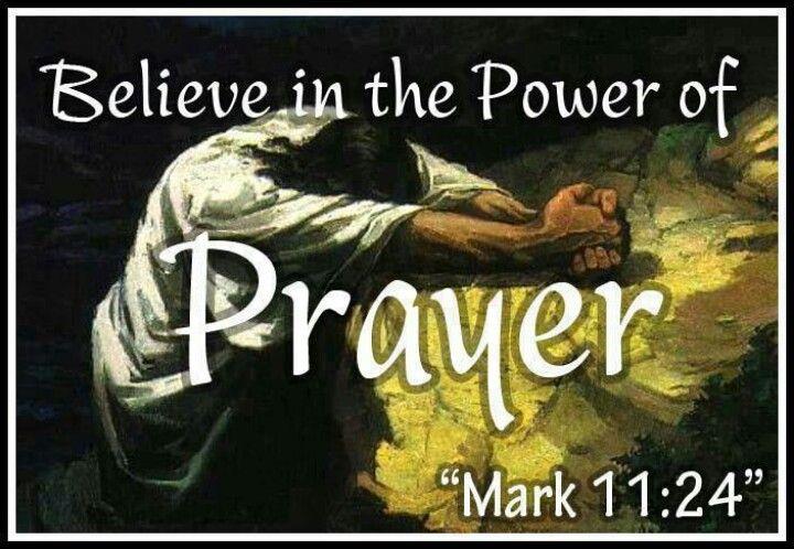 Mark 11:24, the power of prayer