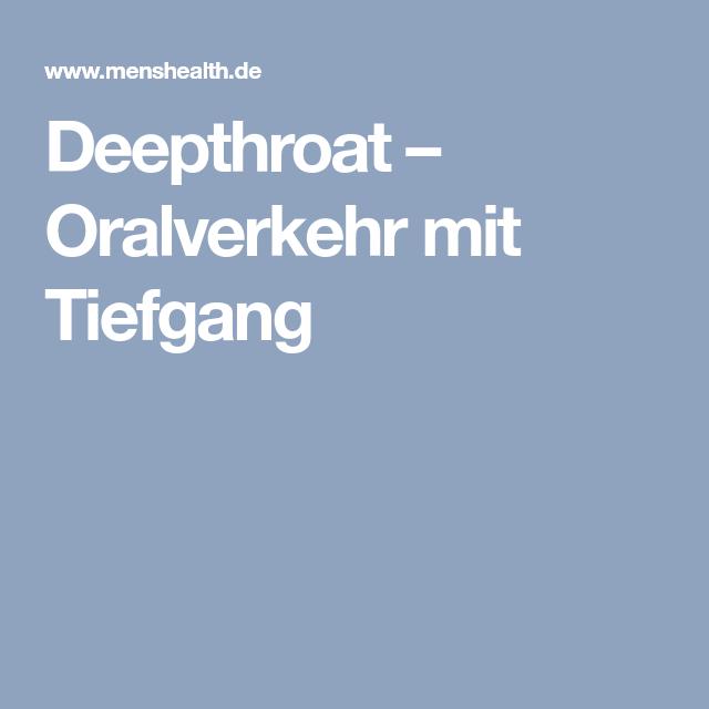 Deepthroat – Oralverkehr mit Tiefgang