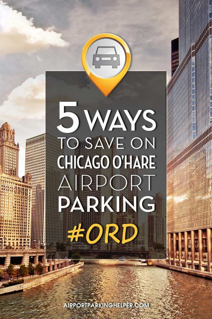 Cheap chicago ohare parking chicago ohare airport
