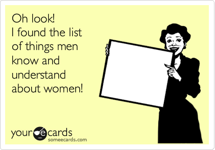funny family ecard oh look i found the list of things men know and