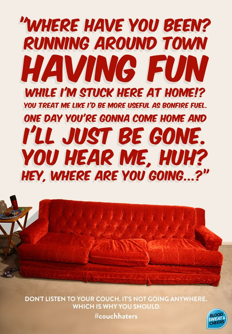 Quotes On Sofa Motivation Monday Divorce Your Couch Have More Fun By Breaking