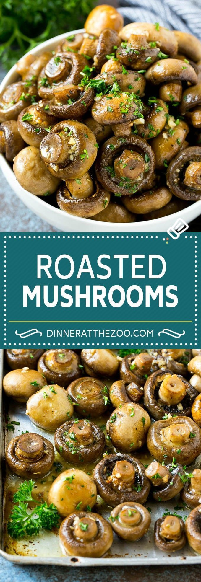 Roasted Mushrooms in Garlic Butter - Dinner at the Zoo