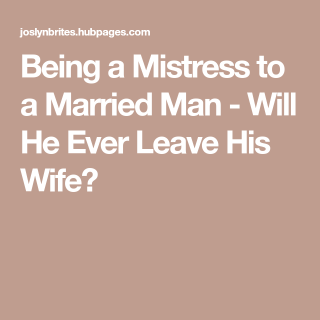 A for man when you leaves married his wife What Does