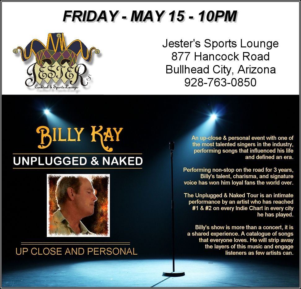 Billy Kay will perform at Jester's Sports Lounge in