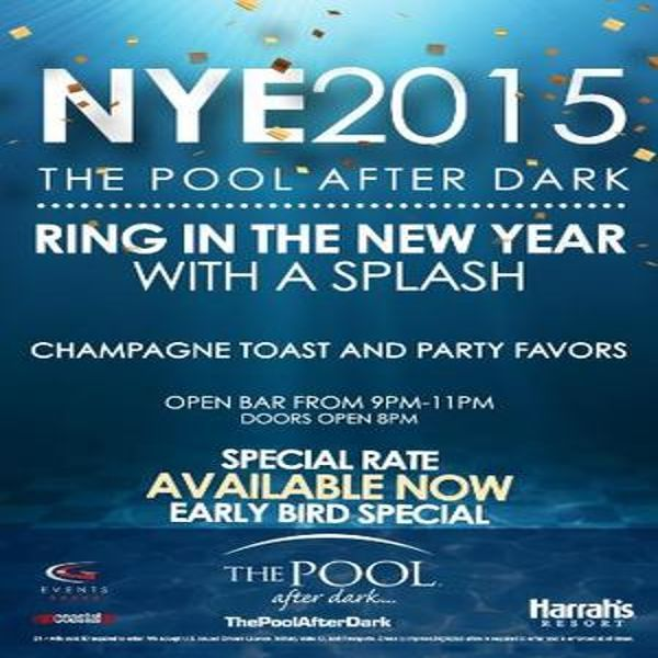 NYE 2015 The Pool After Dark at Harrah's Resort, 777 Harrahs Blvd, Atlantic City, New Jersey, 08401, US on Dec 31, 2014 to Jan 01, 2015 at 8:00pm to 4:00am. New Year Eve 2015 Ring In The New Year with a Splash Champagne Toast and Party Favors Open Bar from 9PM-11PM Special Rate Availlable Now Early Bird Special. URL:  Booking: http://atnd.it/18752-1 Category: Nightlife  Price: See Website