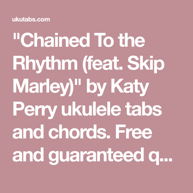 Chained To The Rhythm Feat Skip Marley By Katy Perry Ukulele