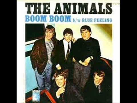 Boom Boom- The Animals