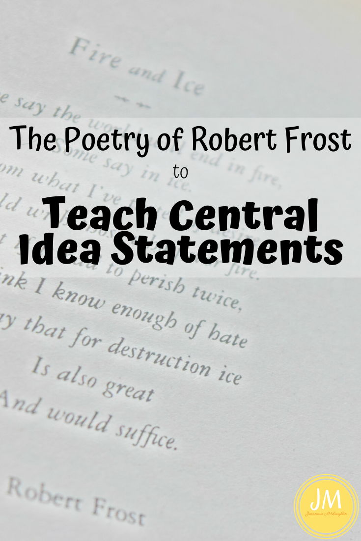 Finding Central Idea in a Text Using Poetry of Robert