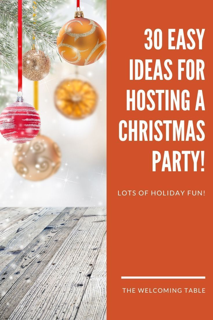 Want to host a Christmas party without the stress? Keep things simple with these 30 Easy Christmas Party Ideas. Loads of ideas for planning food, activities, and decorations. Check it out! #christmas #holiday #christmasparty #holidayparty