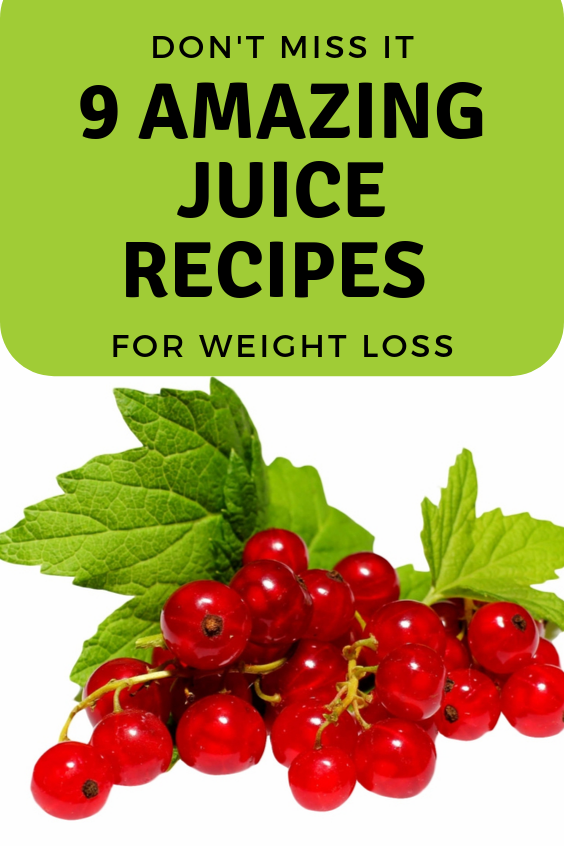 9 Amazing Juice Recipes For Weight Loss - Fast Weight Loss Tips #juicefast