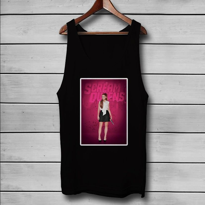 Ariana Grande Scream Queens Custom Tank Top T-Shirt Men and Woman