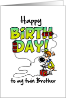 Happy Birthday To My Twin Brother
