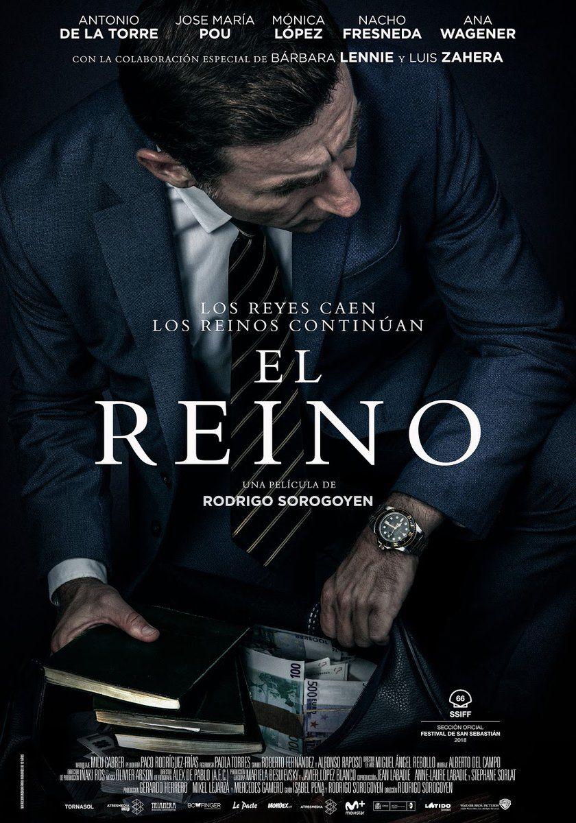 2018 El Reino La Película De Rodrigo Sorogoyen Participará En La