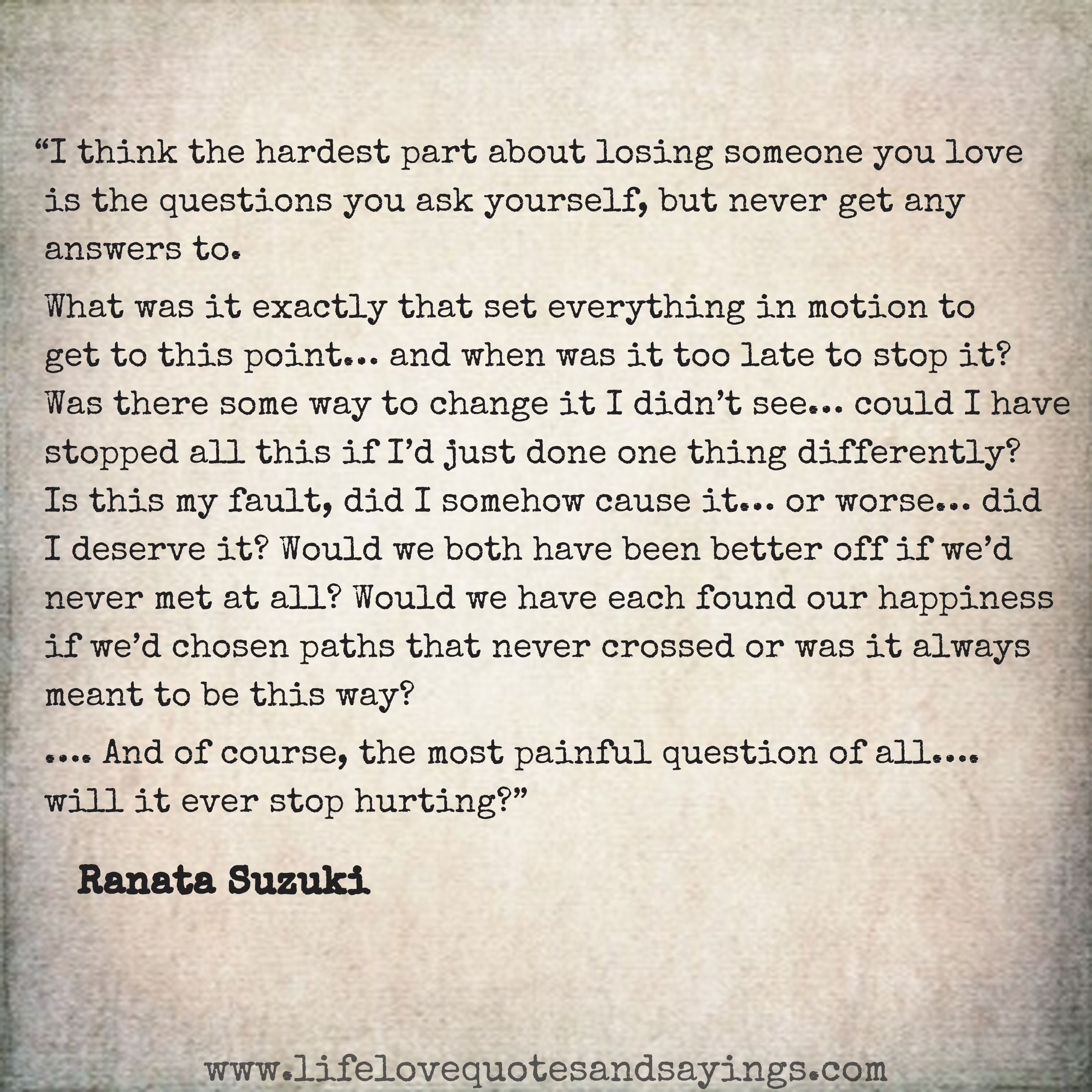 "Ranata Suzuki You saved to Ranata Suzuki Quotes ""I think the hardest part about losing"