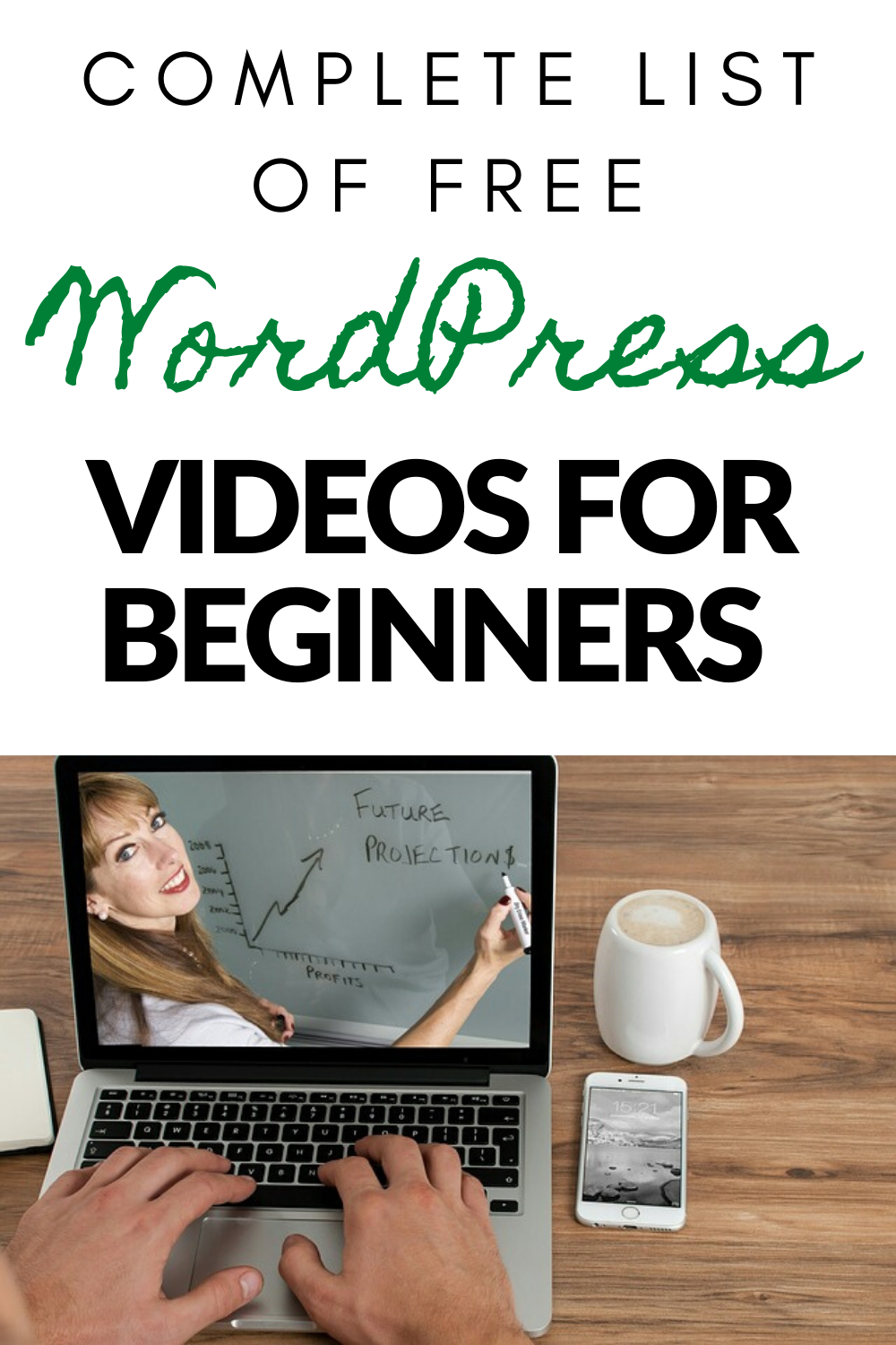 Complete List Of Free Wordpress Videos For Beginners In 2020 Free Wordpress Beginners Wordpress