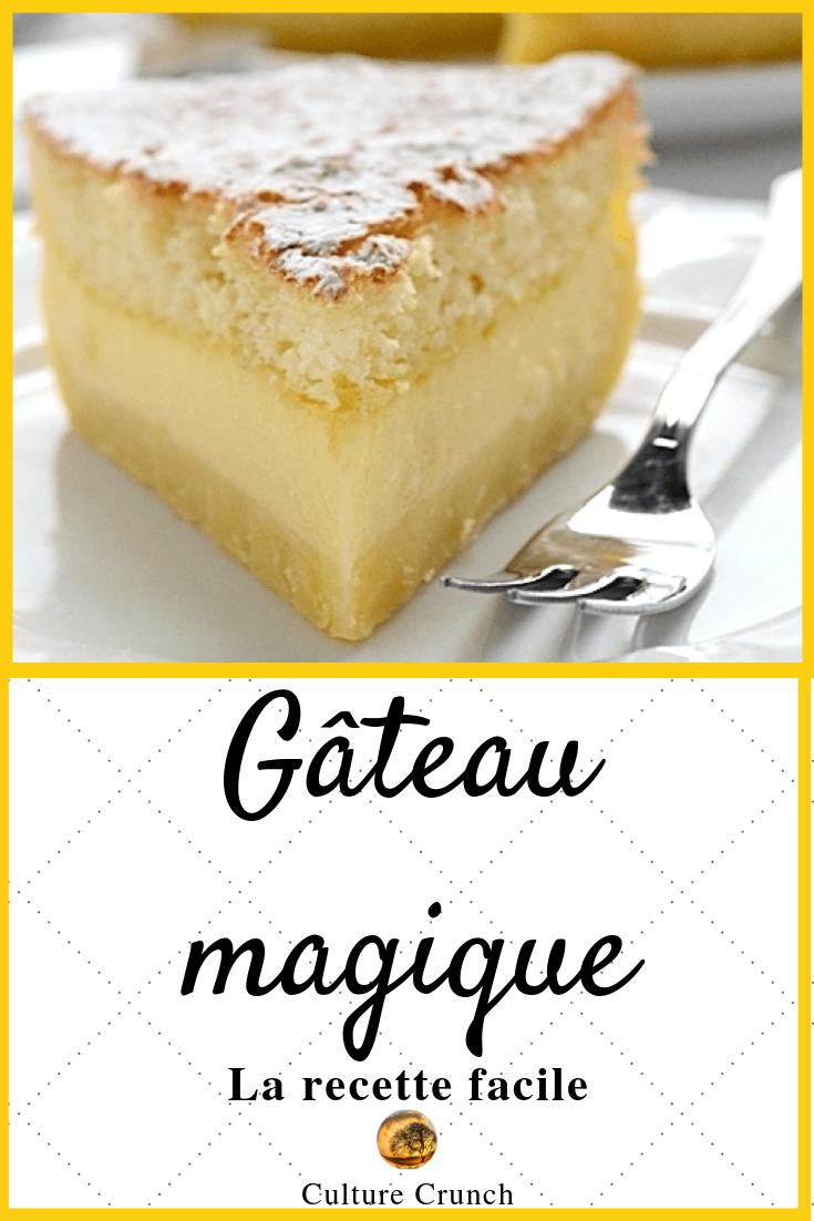 Gâteau magique : la recette facile