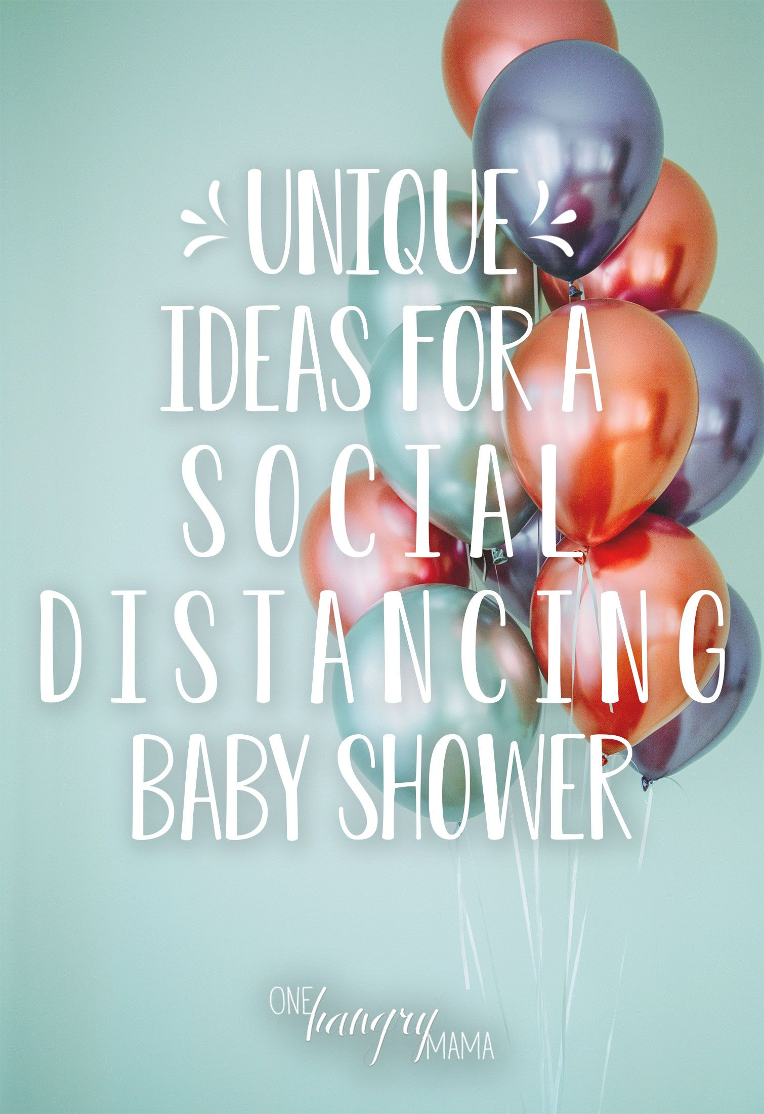 Unique Ways to Host a Social Distancing Baby Showe