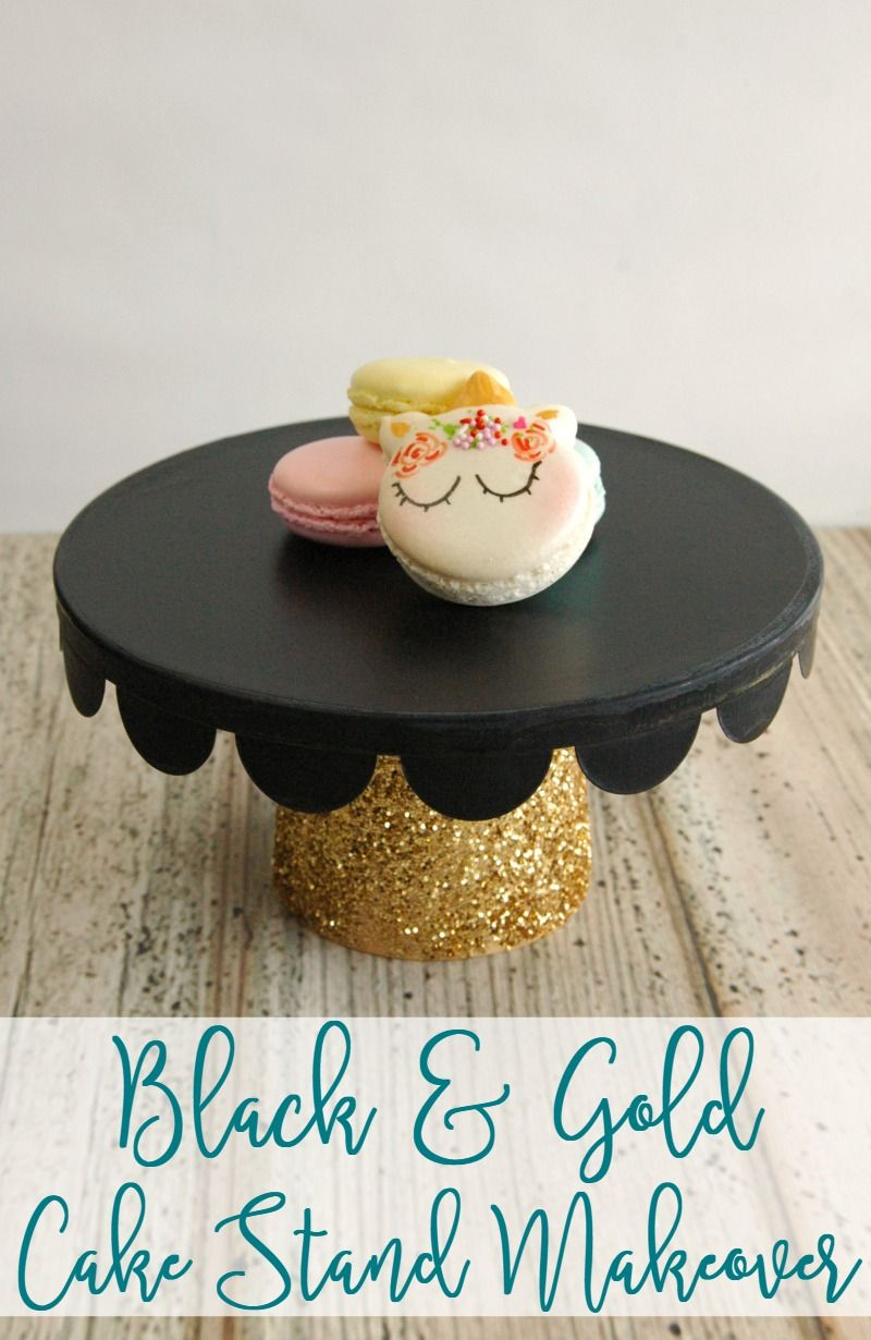 DIY Black and Gold Cake Stand Makeover & DIY Black and Gold Cake Stand Makeover | Glitter cake Cake and Craft