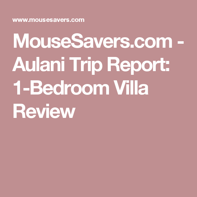 MouseSaverscom Aulani Trip Report Bedroom Villa Review - Aulani discounts