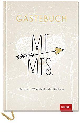 Mr & Mrs – besten Wünsche für das Brautpaar Gästebuch