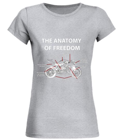 The Anatomy Of Freedom Motorcycle T-Shirt
