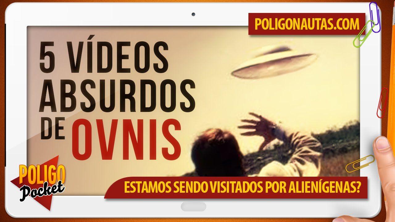 5 Vídeos Absurdos de OVNIS