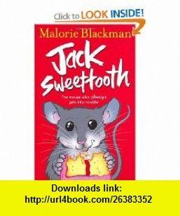 Jack Sweettooth (9780552557764) Malorie Blackman , ISBN-10: 0552557765  , ISBN-13: 978-0552557764 ,  , tutorials , pdf , ebook , torrent , downloads , rapidshare , filesonic , hotfile , megaupload , fileserve