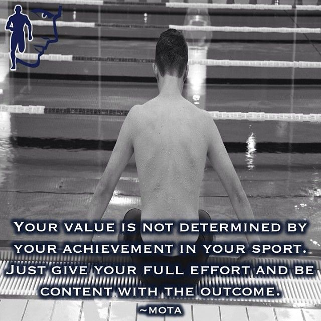 Your value is not determined by your achievement in your sport. Just give your full effort and be content with the outcome.