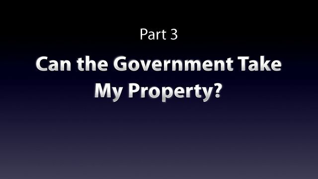 How to Buy Real Estate Safely in Mexico Part 3 - Can the Government take my Property