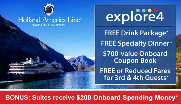 Take Advantage Of Holland America Line S Explore4 Promotion On Select 2018 And 2019 Sailings You Ll Receive A F Coupon Book Beverage Packaging Holland America