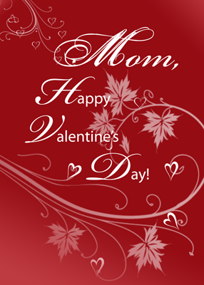 valentines day mother - Valentine For Mom