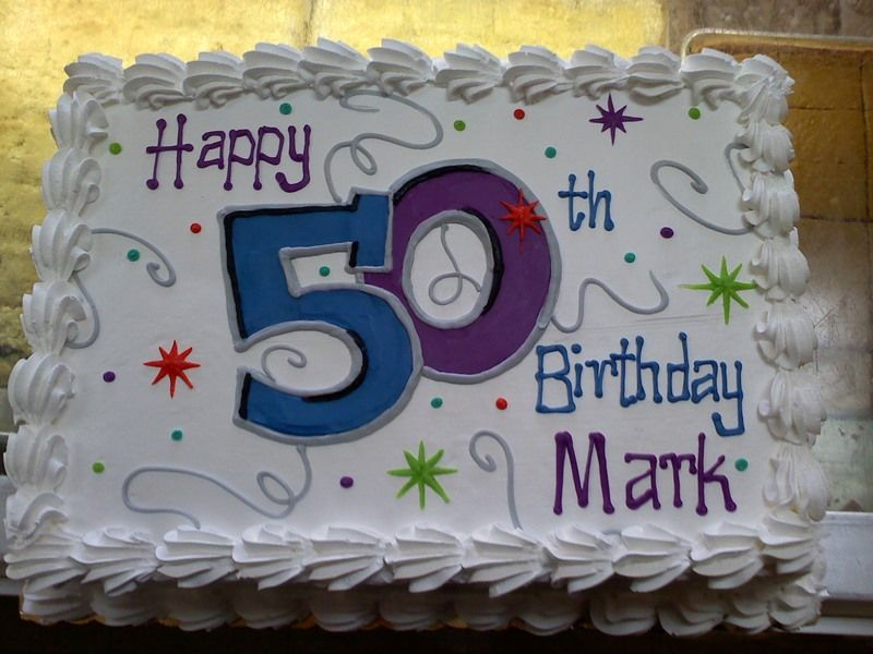 Happy 50th Birthday Sheet Cake Cakes And Baking Pinterest